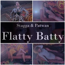 Stagga, Patwan - Flatty Batty