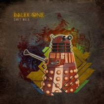 Dalek One, Max Mischief - Can't Walk