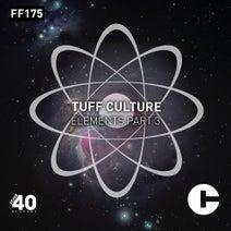 Tuff Culture - Elements Part.3