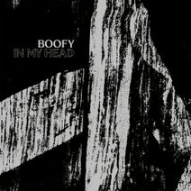 Boofy - In My Head EP