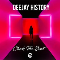 Deejay History - Check the Beat