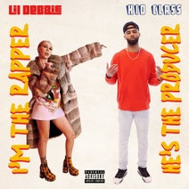 Lil Debbie, Kid Class - I?m The Rapper He?s The Producer