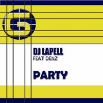 Denz, Shaolin Master, DJ Lapell, DJ Lapell - Party