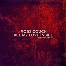 Ross Couch - All My Love Inside