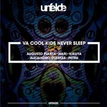 Augusto Pianta, Alejandro Cuestas, HARI, Kikuya, Petru - Cool Kids Never Sleep Vol.4