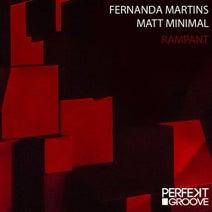 Matt Minimal, Fernanda Martins - Rampant