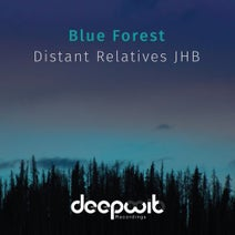Distant Relatives JHB - Blue Forest