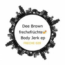 Dee Brown (UK) - Body Jerk