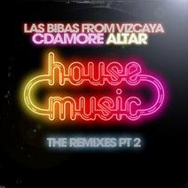 """Altar, Las Bibas from Vizcaya, Cdamore, Taito Tikaro, VMC, Alan Capetillo, Thiago Costa, Morais, E-Thunder, Costta, Laykkah - House Music """"The Remixes Pt 2"""""""