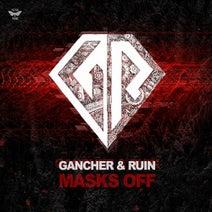 Gancher & Ruin - Masks Off EP