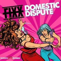 DJ Fixx - Domestic Dispute