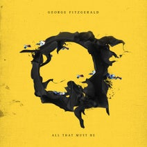 Tracey Thorn, George FitzGerald, Lil Silva, Hudson Scott, Bonobo - All That Must Be