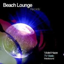 Violet Haze, Medsound - TV Static