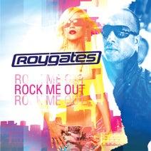 Roy Gates - Rock Me Out