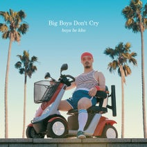 boys be kko, Gerd Janson - Big Boys Don't Cry