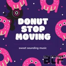 DJ Tiny M - Donut Stop Moving