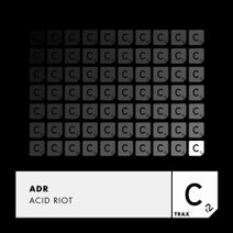 ADR (UK) - Acid Riot