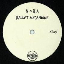 N.O.B.A, N.O.B.A, Gabros, T78 - Ballet mecanique