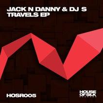 Jack N Danny, DJ S - Travels