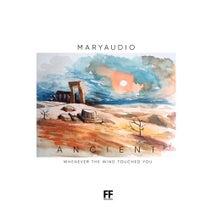 Maryaudio - Ancient