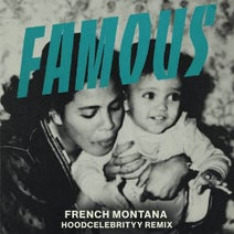 French Montana, Hoodcelebrityy - Famous