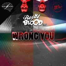 Royal Blood (SP) - Wrong You