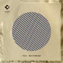 Maae - Born to Be Sad