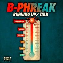 B-Phreak - Burning Up / Talk