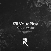 S'il Vouz Play, Eric Rose - Great White