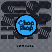 DJ Agent 86, Dave Leatherman, HP Vince, Cordycep - Bite The Dust EP