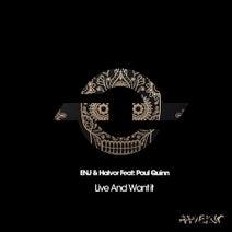 Paul Quinn, ENJ & Halvor - Live And Want It