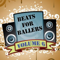 Beats For Ballers - Beats for Ballers, Vol. 6