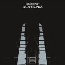 DJ Emotion - Bad Feelings