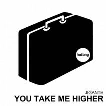 Jigante - You take me higher