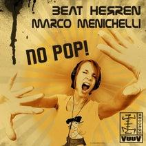 Marco Menichelli, Beat Herren - No Pop