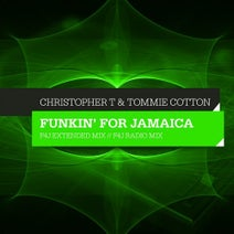 Tommie Cotton, Christopher T - Funkin' For Jamaica