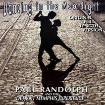 Paul Randolph, Detroit Memphis Experience - Dancing in the Moonlight