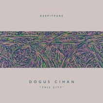 Dogus Cihan - This City