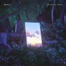 Ekali, mossy., SLUMBERJACK, K.Flay, Yuna, Elohim, Medasin - Crystal Eyes
