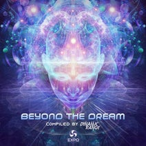 Beyond The Dream Compiled By Dynamic Range Expo Records Beatport