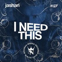 Jashari - I Need This