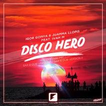 Juanma Llopis, Igor Gonya - Disco Hero
