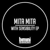 Mita Mita - With Sensibility