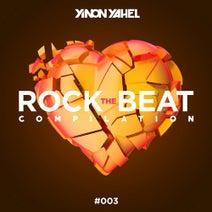 Yinon Yahel, Maya Simantov, Sailo, Mor Avrahami, Knesiat Hasechel - Rock the Beat #003