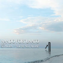 Sephora, Nando Fortunato - You're Not Alone