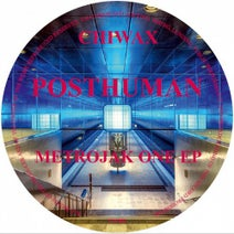 Posthuman - MetroJak One