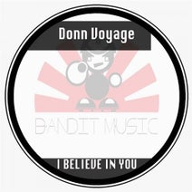 Donn Voyage - I Believe In You