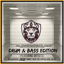 Jack The Ripper, Freek, Hinge, Vital, Kre, Basshoven - The Underground Series (Drum & Bass Edition)