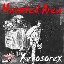 Xerosorex - Haunted Area