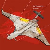 Supercruizer, Diggler, Paul Brtschitsch, Andreas Kauffelt, Kai Randy Michel, Mijk van Dijk, Asem Shama, Yamaoka, Kenichi Oka, Yoshinori Yamazaki - Skydiverz (Deluxe Edition)